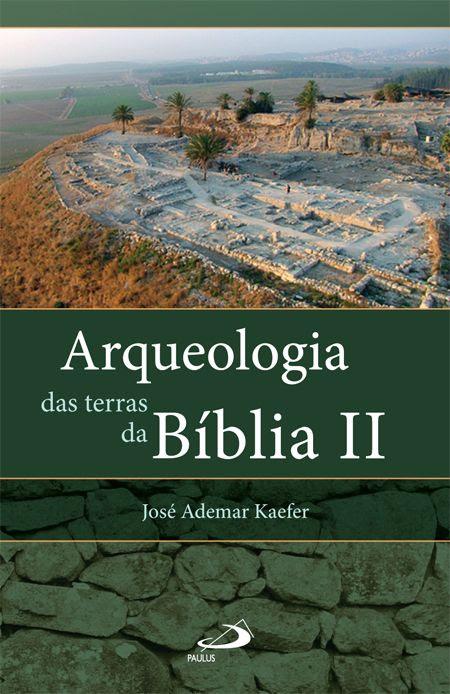Arqueologia das terras da Bíblia II - entrevista com os arqueólogos Israel Finkelstein e Amihai Mazar