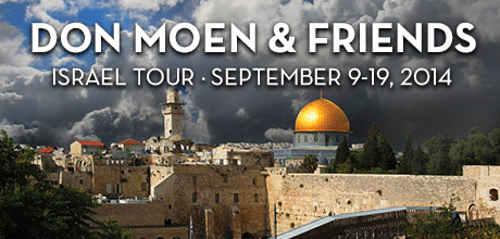 Take a Christian TourWOX with Don Moen - Christian Tour to Israel - September 9-19, 2014