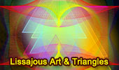 Triangle and Lissajous Curve Art.