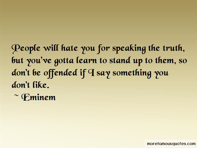You Gotta Stand For Something Quotes Top 3 Quotes About You Gotta