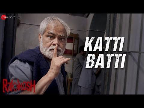 Katti Batti lyrics | Rakkhosh | Ashim Kemson