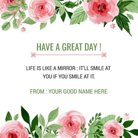 Have a nice day wishes ecards ? Write name on image