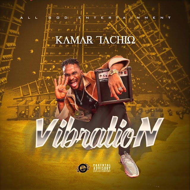 Kamar Tachio – Vibration mp3