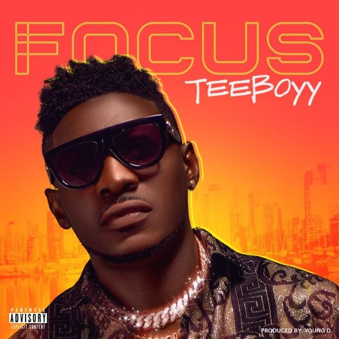Teeboyy Releases Visuals For His Amazing Single – Focus