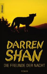 Darren Shan, Die Freunde der Nacht - Darren Shan