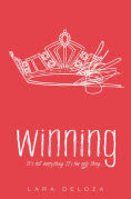 Title: Winning, Author: Lara Deloza