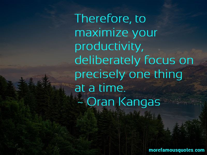 Focus One Thing Time Quotes Top 25 Quotes About Focus One Thing