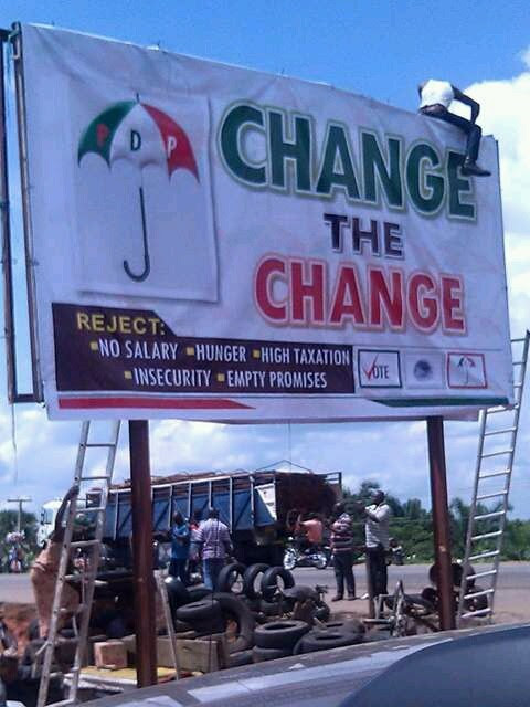 "The ""Change The Change"" PDP Billboard In Makurdi I Saw Today (pics)"