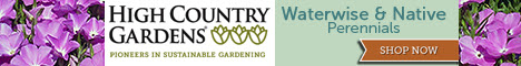 High Country Gardens - Pioneers In Sustainable Gardening! Click Here!
