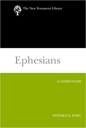 Ephesians (The New Testament Library)
