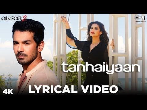 Aksar 2 Tanhaiyaan Video Song
