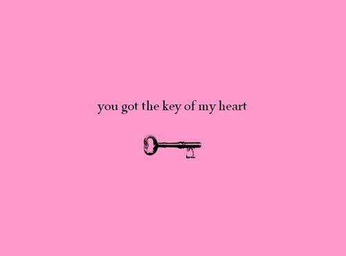 You Got The Key Of My Heart Apology Quote Quotespicturescom