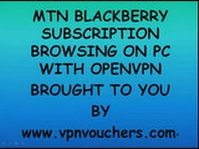MTN Blackberry Plan Free Browsing On PC With OpenVPN