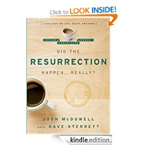 Did the Resurrection Happen . . . Really?: A Dialogue on Life, Death, and Hope (The Coffee House Chronicles)