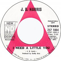 45cat J D Harris I Need A Little You Country Girl New