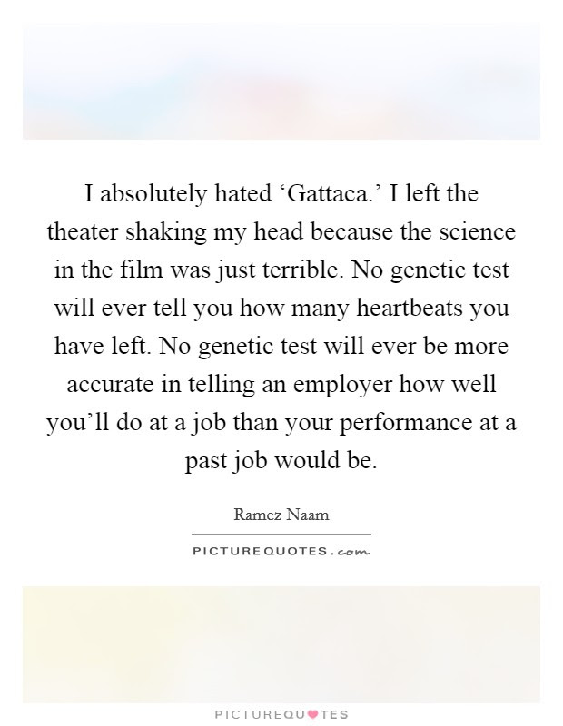 I Absolutely Hated Gattaca I Left The Theater Shaking