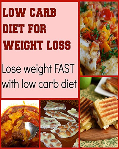 eBook Low Carb Diet for Weight Loss: Lose Weight Fast with ...