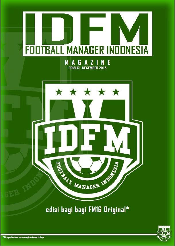 IDFM Magazine : Edisi 11, Download, Baca dan Dapatkan 5 Key FM16 Original