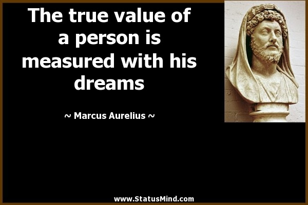 The True Value Of A Person Is Measured With His Statusmindcom
