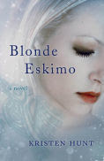 http://www.barnesandnoble.com/w/the-blonde-eskimo-kristen-hunt/1121002189?ean=9781940716626