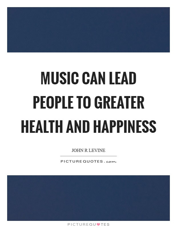 Happiness Music Quotes Sayings Happiness Music Picture Quotes
