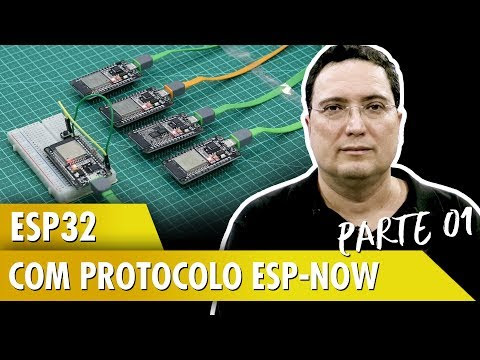ESP32 com protocolo ESP-Now