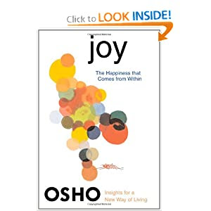 Joy: The Happiness That Comes from Within (Insights for a New Way of Living)