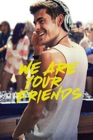 We Are Your Friends Online Subtitrat