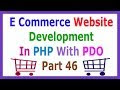 E Commerce Website Development In PHP With PDO Part 46 Product Image Update Problem Fix