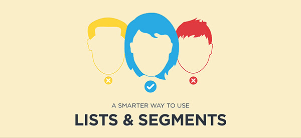 A smarter way to use lists and segments