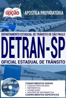 Apostila Preparatória DETRAN SP-OFICIAL ESTADUAL DE TRÂNSITO-AGENTE ESTADUAL DE TRÂNSITO