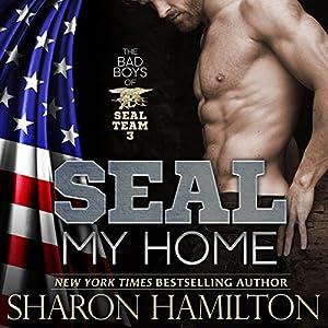 SEAL My Home: SEAL Brotherhood Series | [Sharon Hamilton]