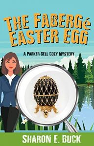 The Fabergé Easter Egg by Sharon E. Buck