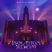 EP: Maleek Berry - ‎Isolation Room | FREE ZIP (2020)