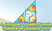 Problema de Geometría 1037 (English ESL): Triangulo, Tres Incírculos Iguales, Rectas Tangentes, Longitud del Inradio