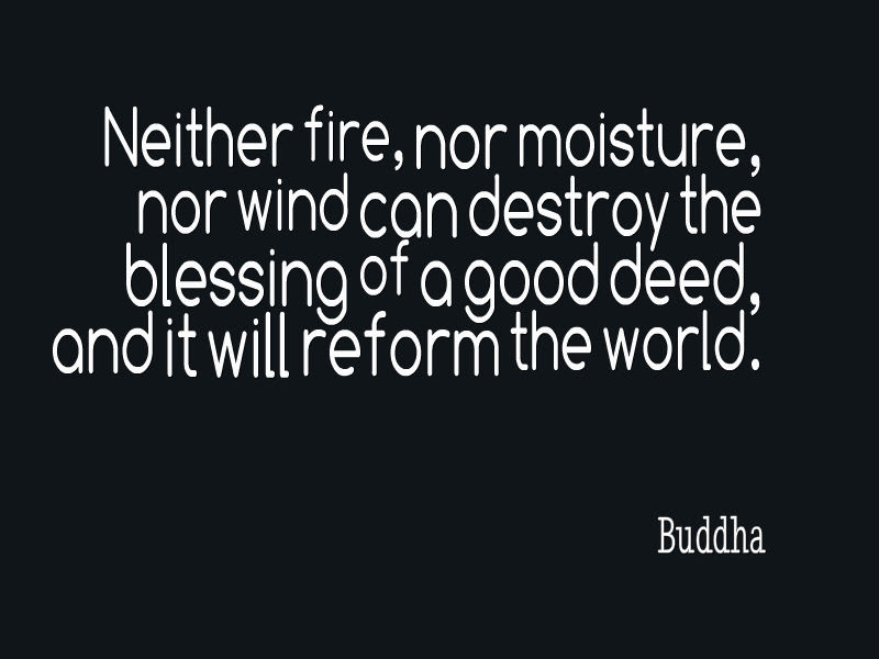 Buddha Quote About Good Deeds Awesome Quotes About Life