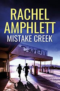 Mistake Creek by Rachel Amphlett