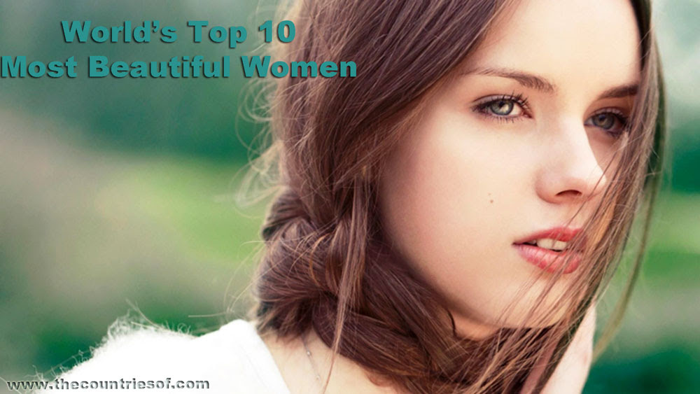 top-ten-10-most-beautiful-highest-paid-actress-most-beautiful-women-world
