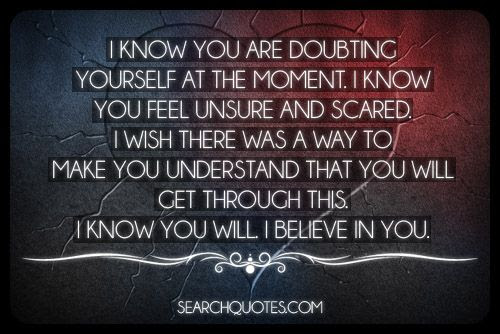 Never Doubt Yourself Picture Quotes