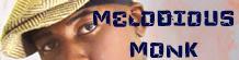 Intervista a Melodious Monk