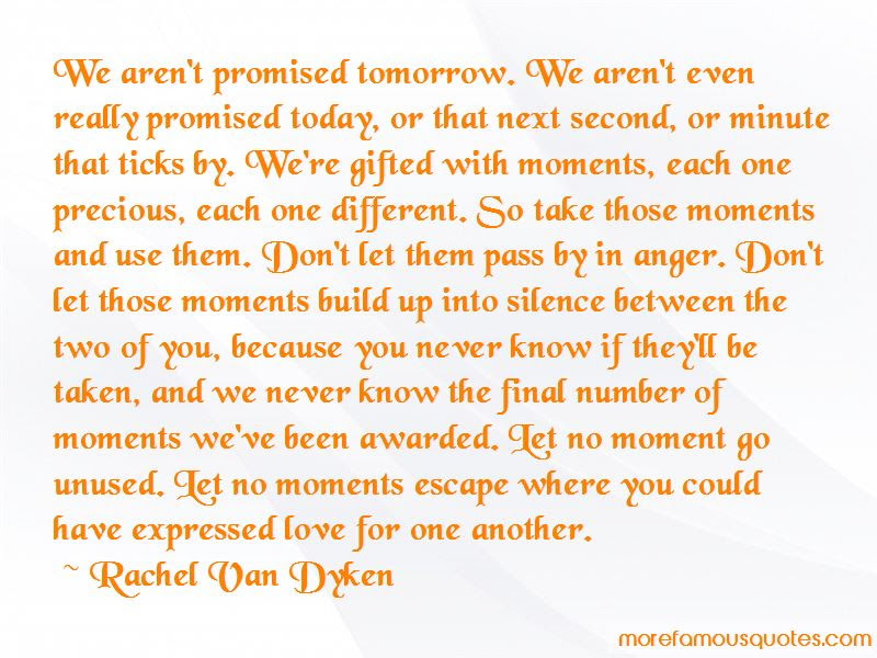 Tomorrow Is Never Promised Today Quotes Top 2 Quotes About Tomorrow