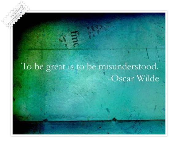 To Be Great Is To Be Misunderstood Inspirational Quote Quotezco