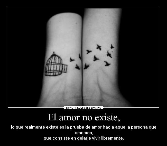 El Amor No Existe Desmotivaciones
