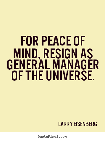 Design Picture Quotes About Inspirational For Peace Of Mind