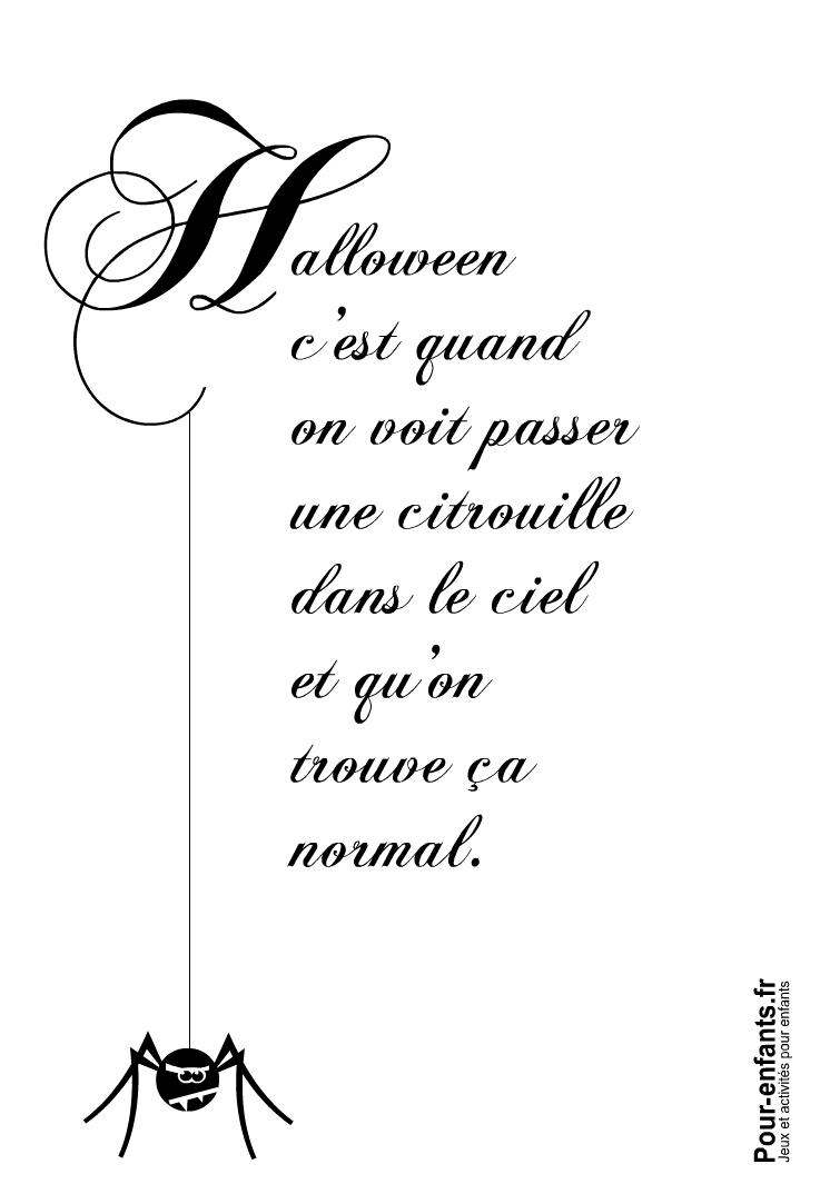 Imprimer Halloween c'est quand texte amusant avec dessin d'araignée philosophe à imprimer