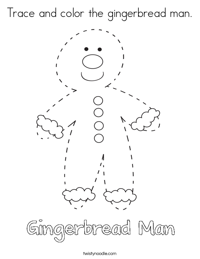 Trace and color the gingerbread man Coloring Page - Twisty ...