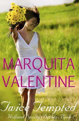 Twice Tempted (Holland Springs ~ Book 1)) by Marquita Valentine