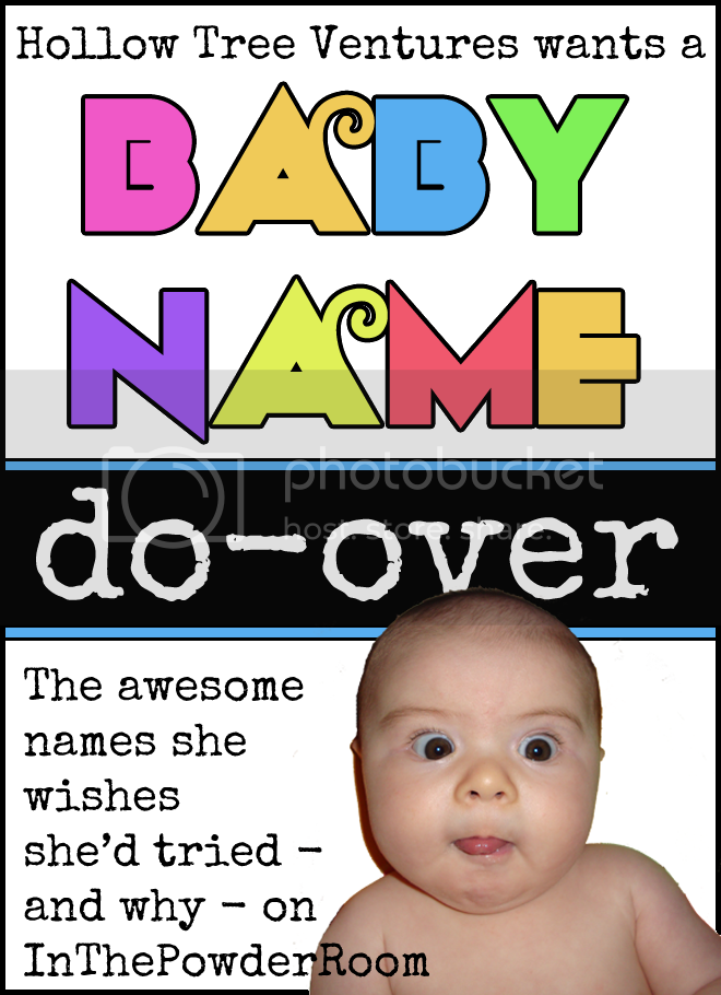 baby name do-over by Robyn Welling @RobynHTV