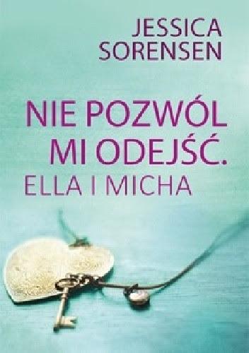 Okładka książki Nie pozwól mi odejść. Ella i Micha