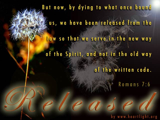 Inspirational illustration of Romans 7:6